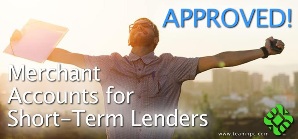 Merchant Accounts for Short-Term Lenders