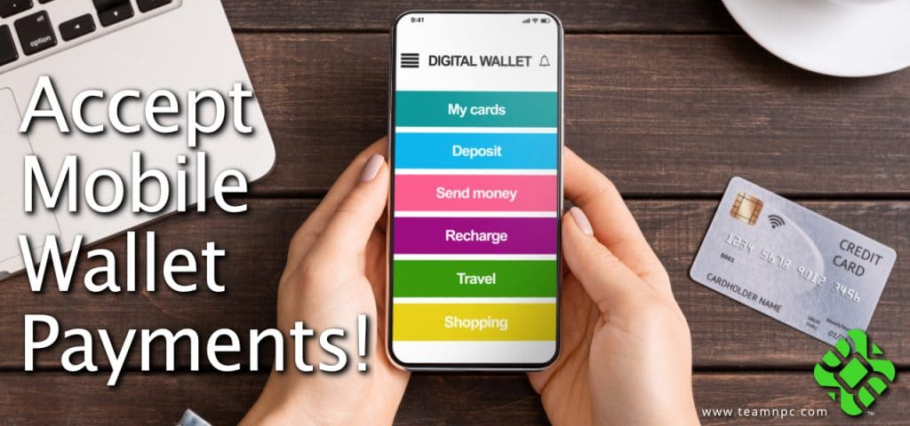 Accept Mobile Wallet Payments